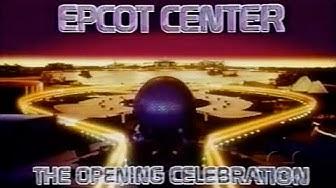 Epcot Center: The Opening Celebration