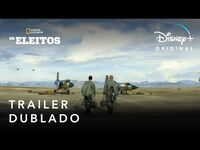 Os Eleitos - Trailer Oficial Dublado - Disney+