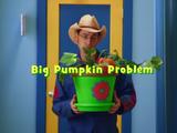 Big Pumpkin Problem