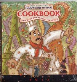 Disney World Epcot International Food & Wine Festival 2013 Cookbook
