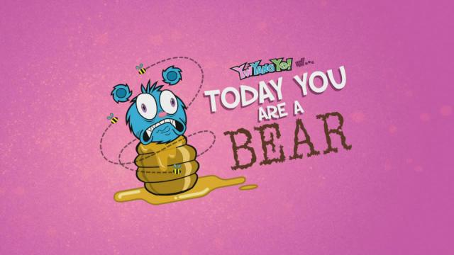 Today You Are a Bear