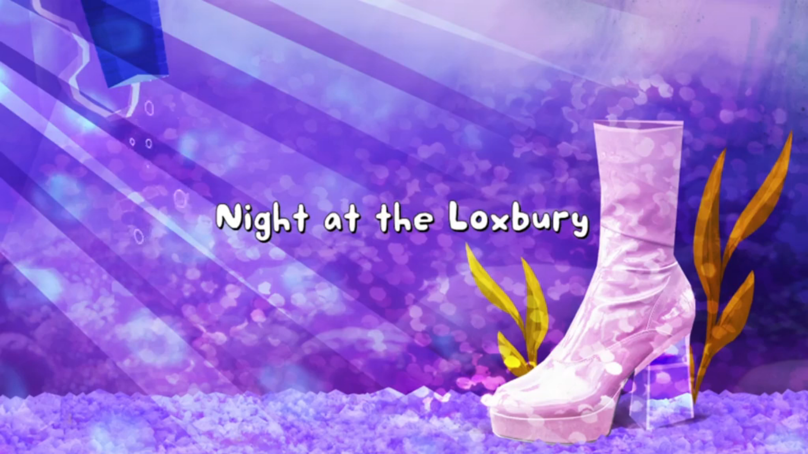Night at the Loxbury