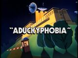 Aduckyphobia