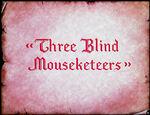 Ss-threeblindmouseketeers