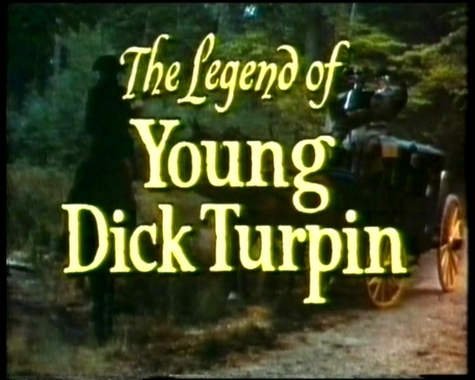 The Legend of Young Dick Turpin