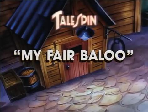 My Fair Baloo