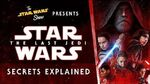 Star Wars The Last Jedi Secrets Explained