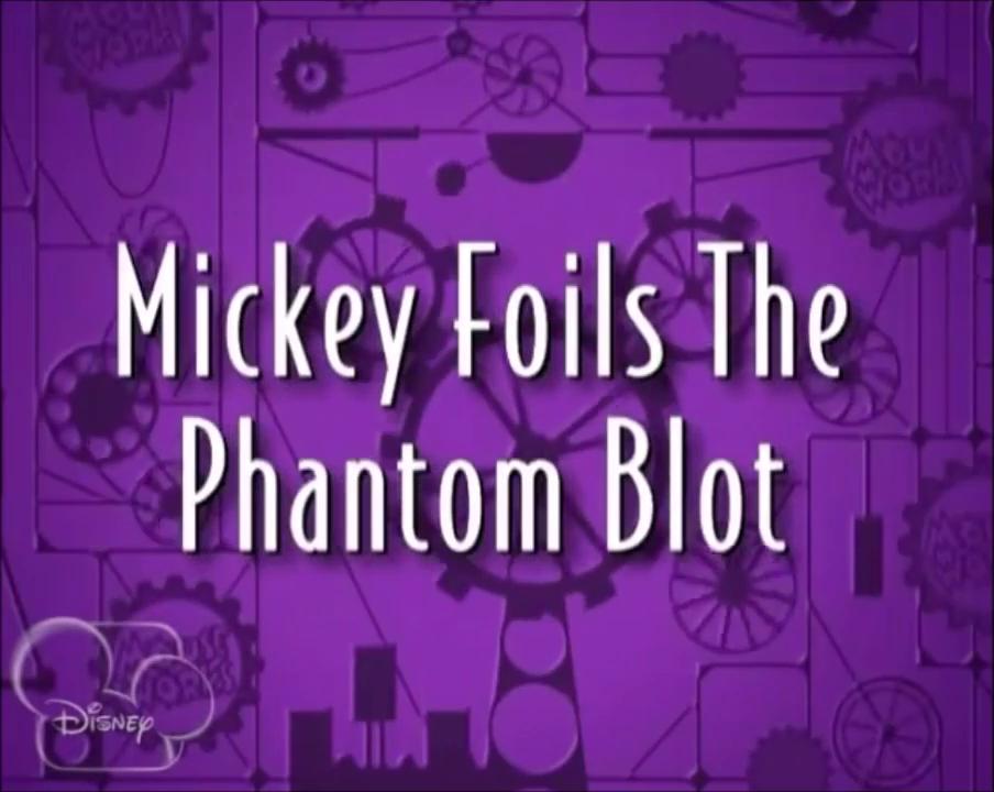 Mickey Foils the Phantom Blot