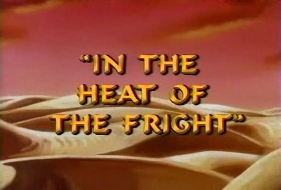 In the Heat of the Fright/Gallery