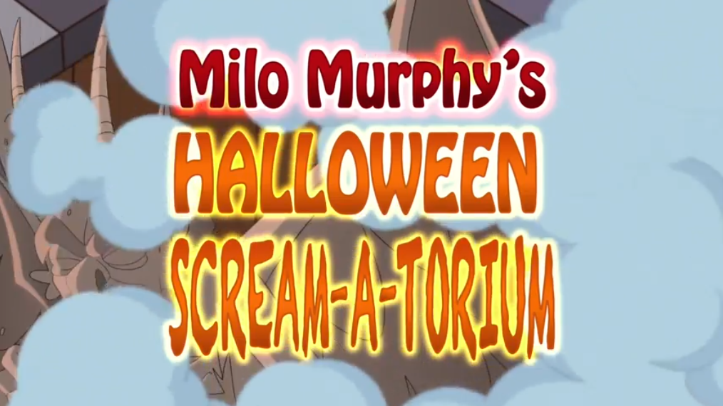 Milo Murphy's Halloween Scream-A-Torium