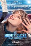 The Mighty Ducks Game Changers - Lauren the Warrior Princess