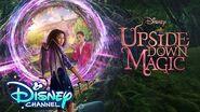 Official Trailer 🎥 Upside-Down Magic Disney Channel