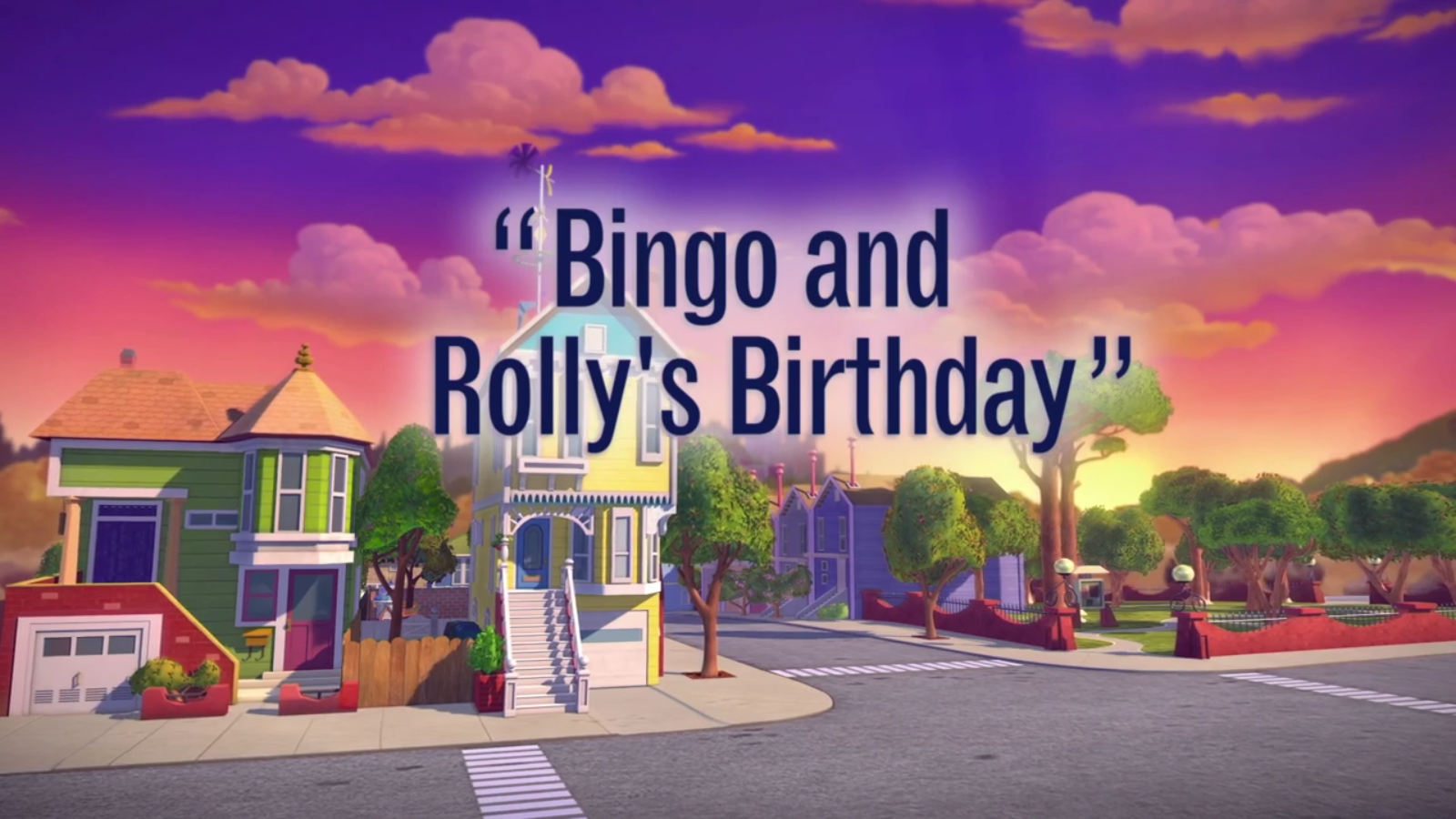 Bingo and Rolly's Birthday