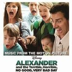 Alexander and the Terrible, Horrible, No Good, Very Bad Day (Music from the Motion Picture)-2014