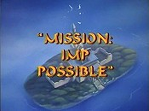 Mission: Imp Possible/Gallery