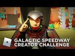 Galactic Speedway Creator Challenge