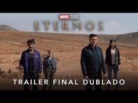 Eternos - Marvel Studios - Trailer Final Dublado
