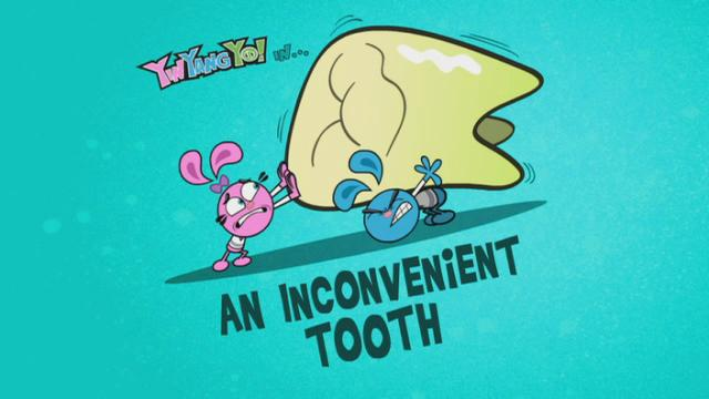 An Inconvenient Tooth