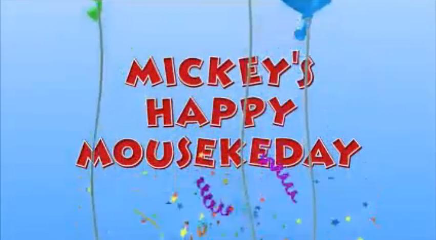 Mickey's Happy Mousekeday