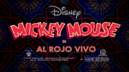 Mickey Mouse Al Rojo Vivo Title Card.png