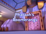 Pharaoh's Boomerangs