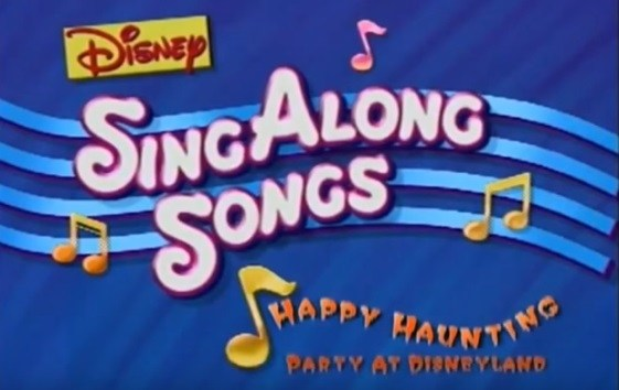 Disney's Sing-Along Songs: Happy Haunting: Party at Disneyland!