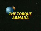 The Torque Armada