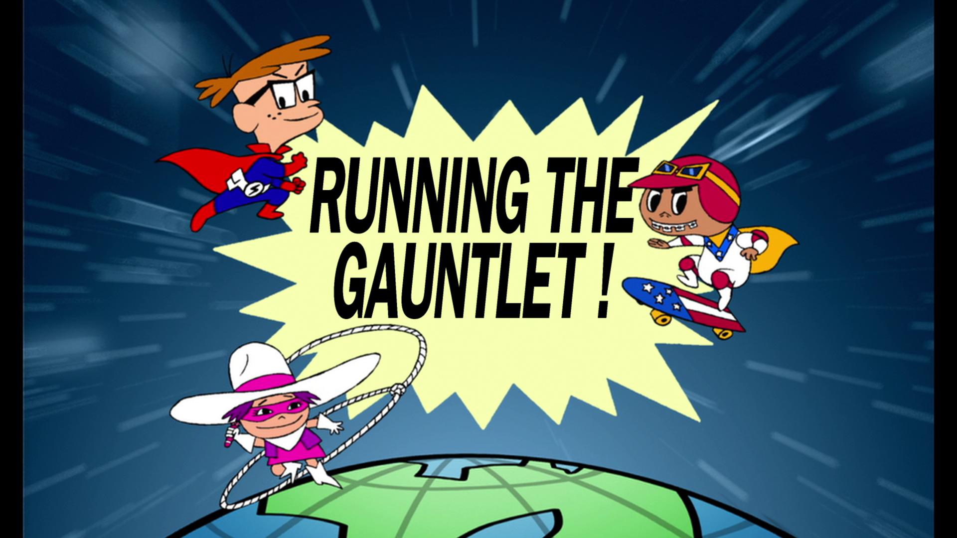 Running the Gauntlet!