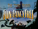 The Story Behind Fun and Fancy Free