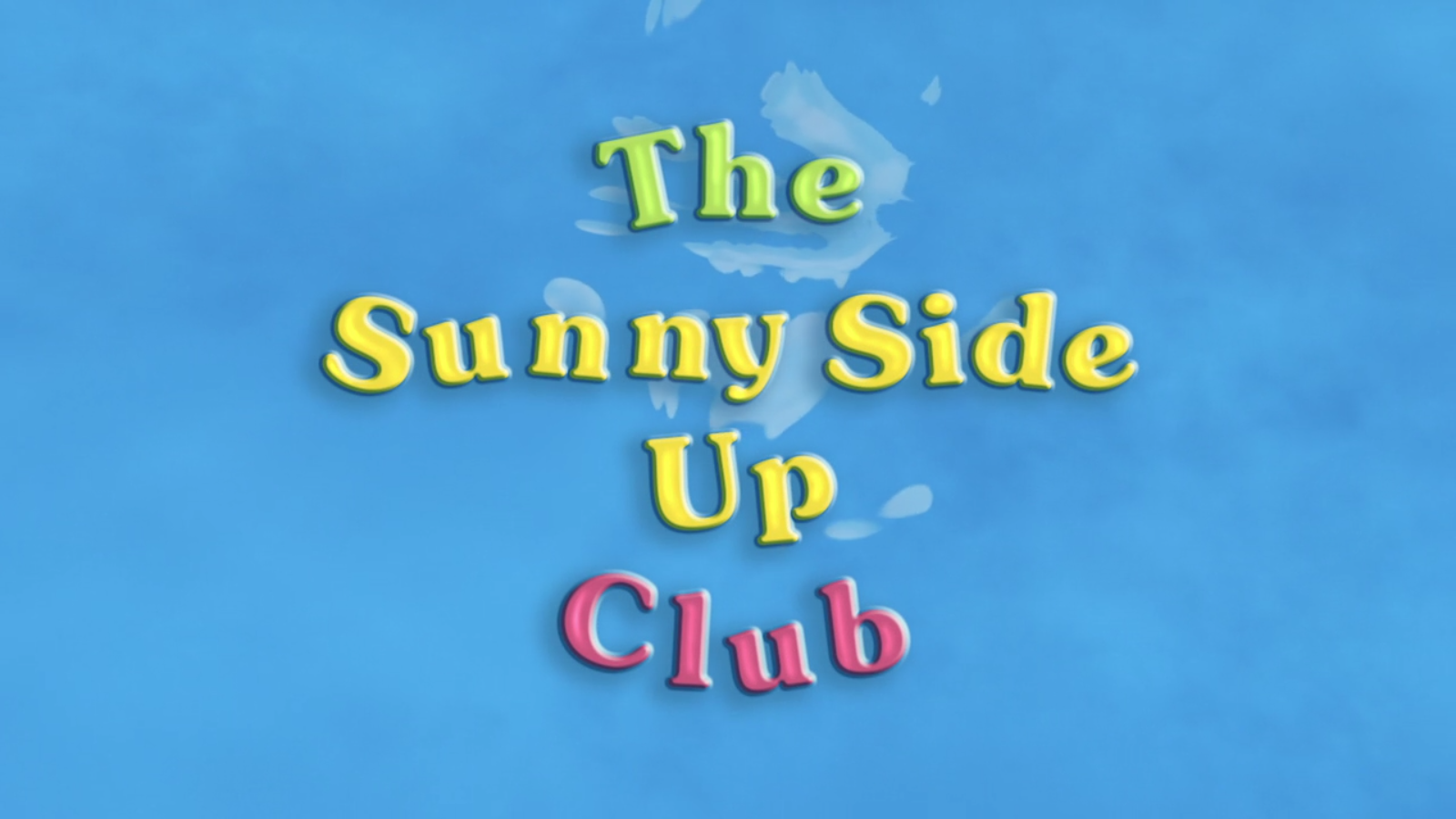 The Sunny Side Up Club