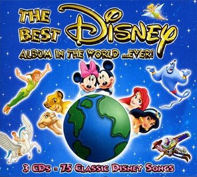 The Best Disney Album in the World ...Ever!