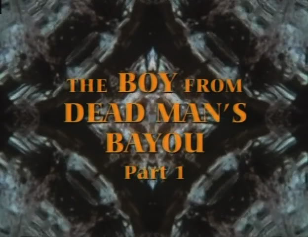 The Boy from Dead Man's Bayou