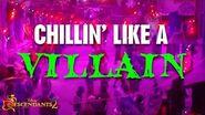 Chillin Like a Villain Lyric Video Descendants 2