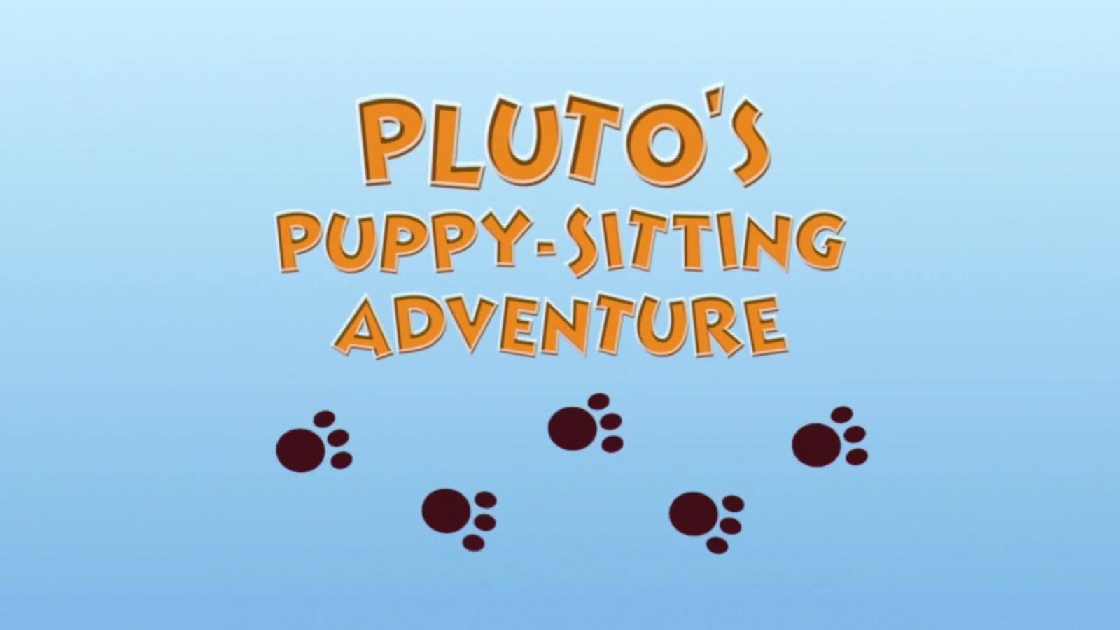 Pluto's Puppy-Sitting Adventure
