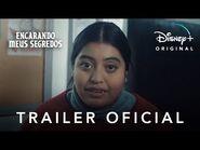 Encarando Meus Segredos - Trailer Oficial Legendado - Disney+