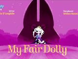 My Fair Dolly