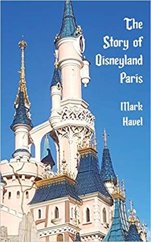 The Story of Disneyland Paris
