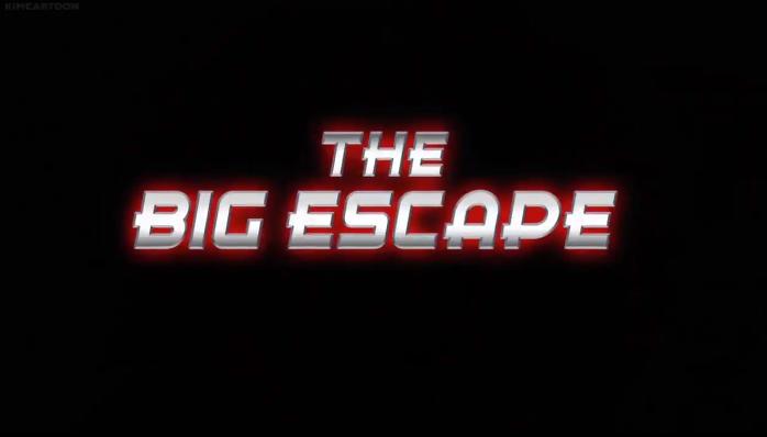 The Big Escape