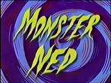 Monster Ned