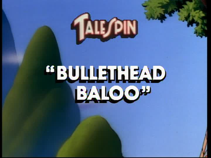 Bullethead Baloo