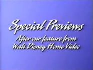 Special Previews After the Feature from Walt Disney Home Video bumper