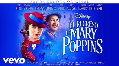 """Siempre hacia arriba irás (From """"El regreso de Mary Poppins"""" Audio Only)"""