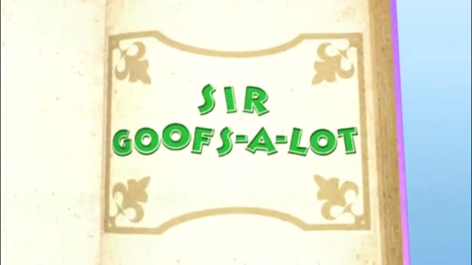 Sir Goofs-a-Lot