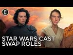 Watch the Star Wars- The Rise of Skywalker Cast Swap Roles