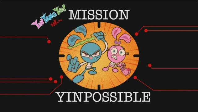 Mission Yinpossible