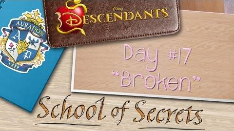 Day 17 Broken School of Secrets Disney Descendants