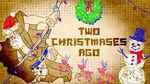 HHHW - 2 Christmases Ago