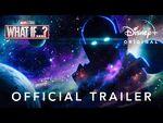 Marvel Studios' What If…? - Official Trailer - Disney+