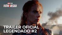 Viúva Negra da Marvel Studios - Trailer Oficial -2 -Legendado-