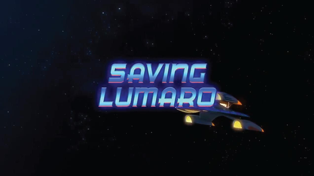 Saving Lumaro